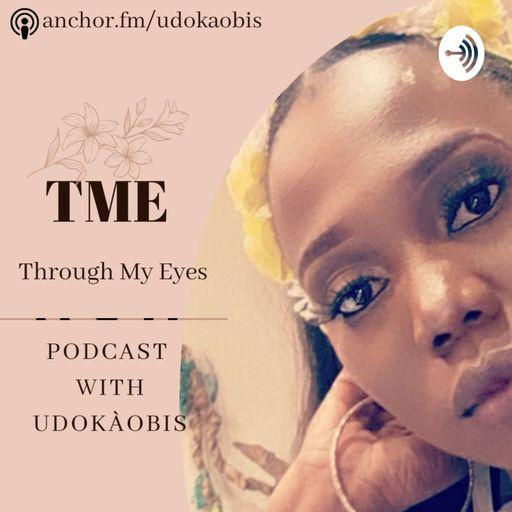 Through My Eyes with uDoKaObiS