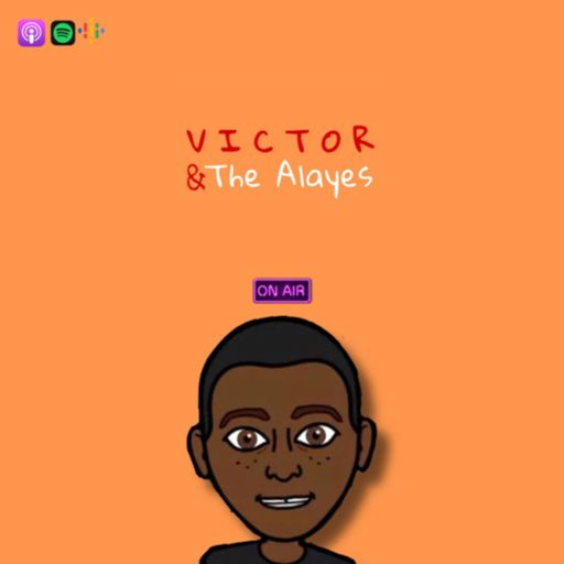 Victor & The Alayes