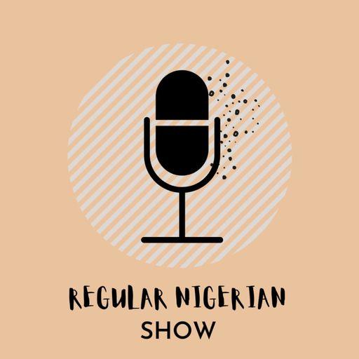 Regular Nigerian Show