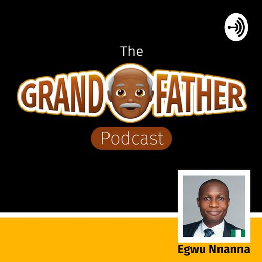 The Grandfather Podcast