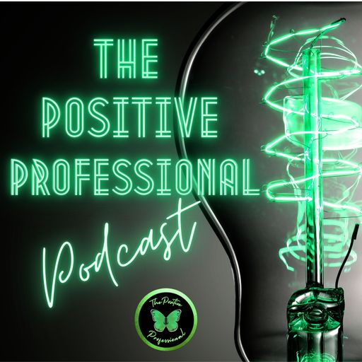 The Positive Professional