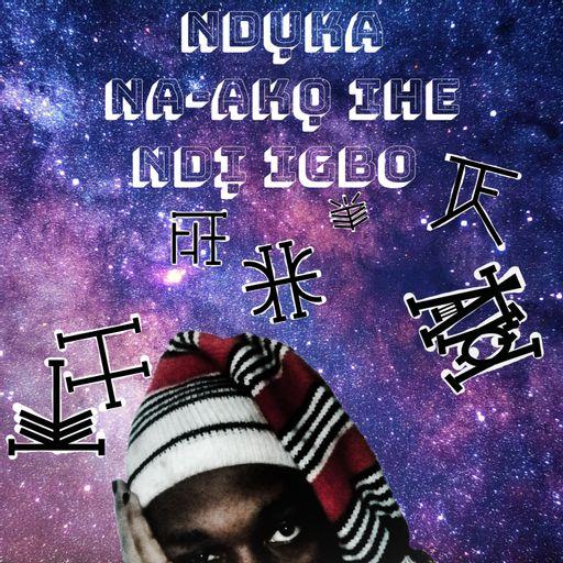 Ndụka Talks Igbo Stuff podcast