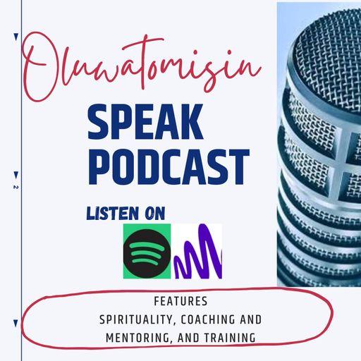 Oluwatomisin speak Podcast