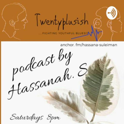 Twentyplusish Podcast
