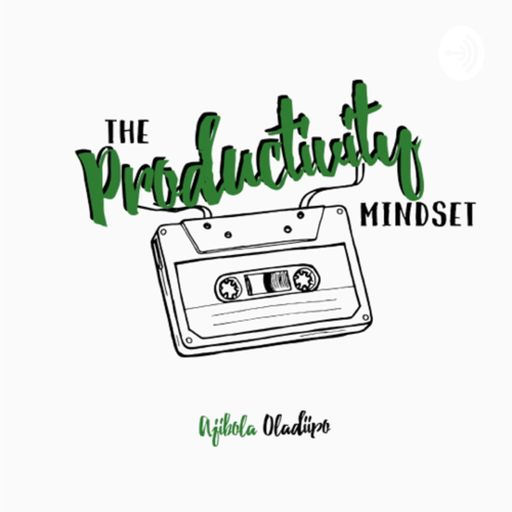 The Productivity Mindset