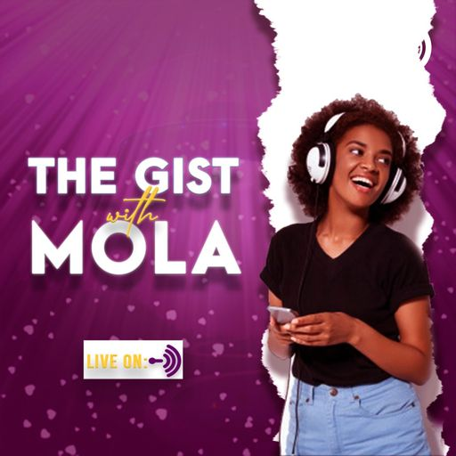 The Gist With Mola
