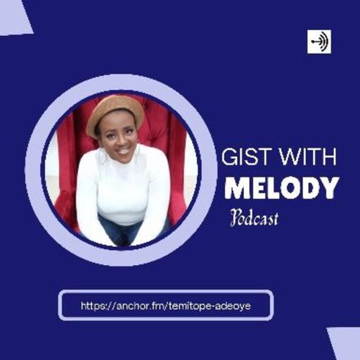 Gist With Melody