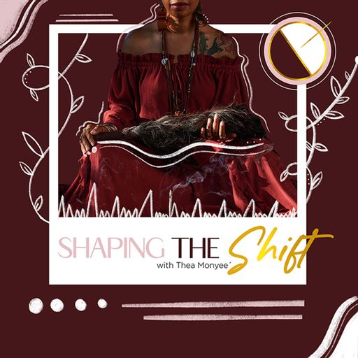 Shaping the Shift Podcast