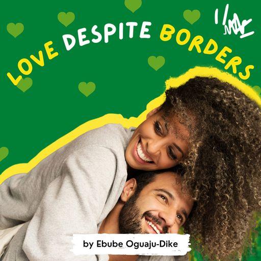Love Despite Borders