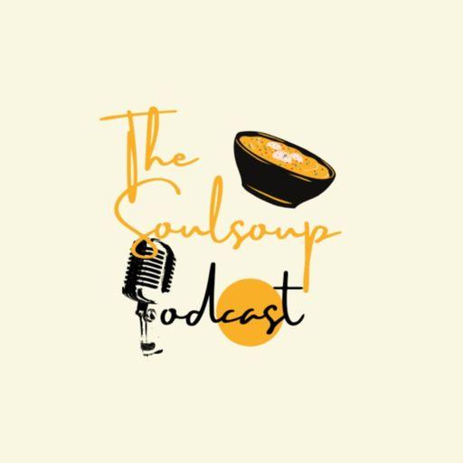 The Soulsoup Podcast podcast