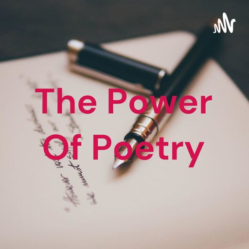 The Power Of Poetry podcast