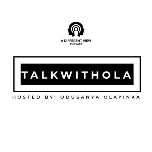Talkwithola podcast