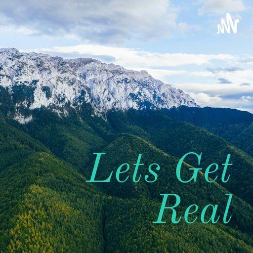 Lets Get Real
