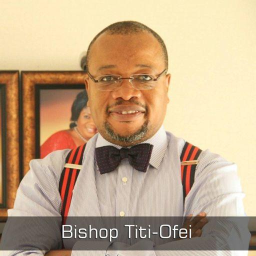 Bishop Gideon Titi-Ofei podcast