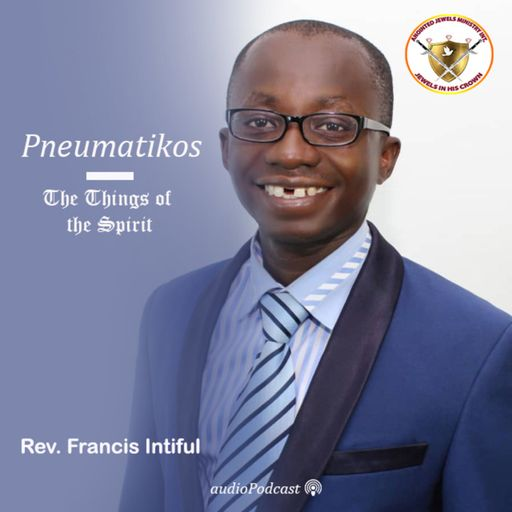 Pneumatikos - The Things of the Spirit podcast
