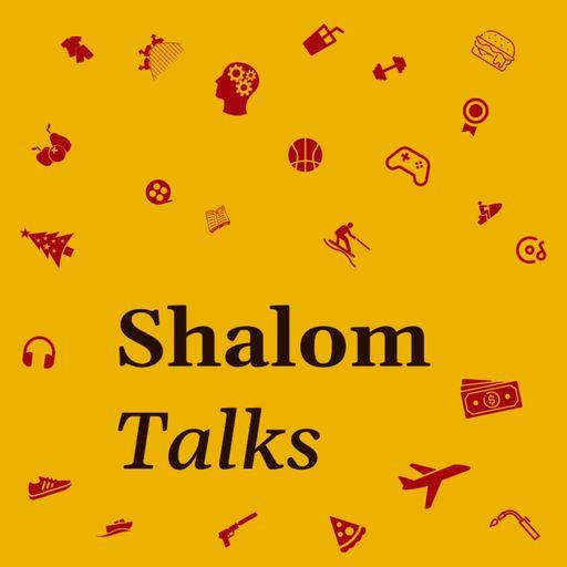 Shalom Talks