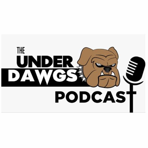 The UnderDawgs Podcast