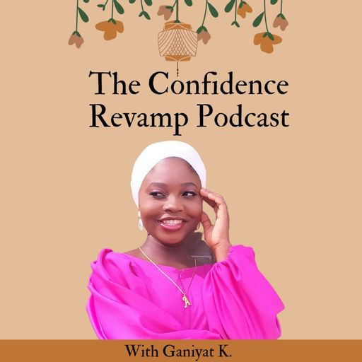 The Confidence Revamp Podcast