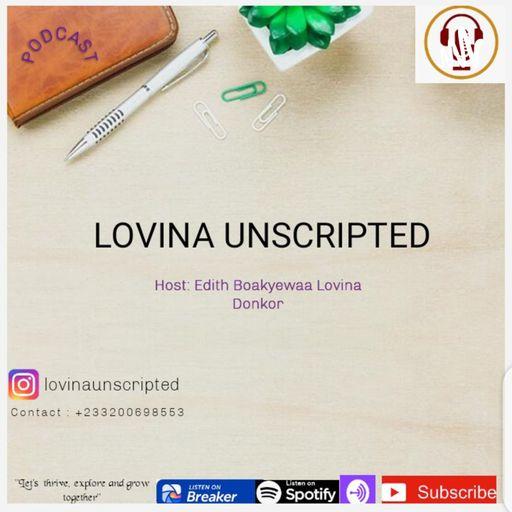 Lovina Unscripted podcast