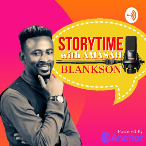StoryTime with Amasah Blankson podcast