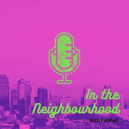 In the Neighbourhood podcast