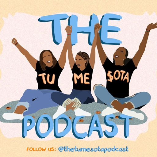 The Tumesota Podcast
