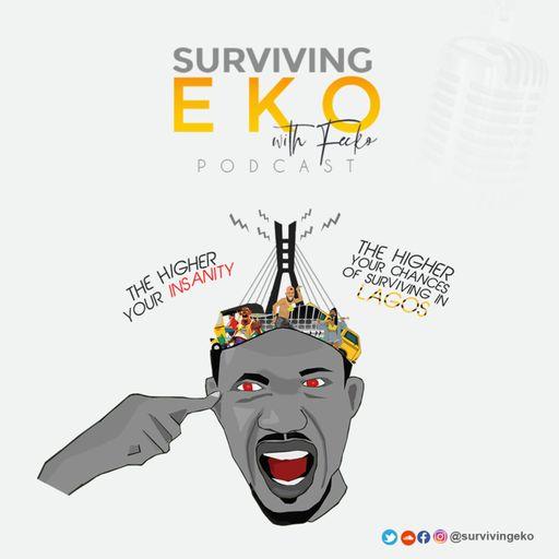 Surviving Eko with Fecko