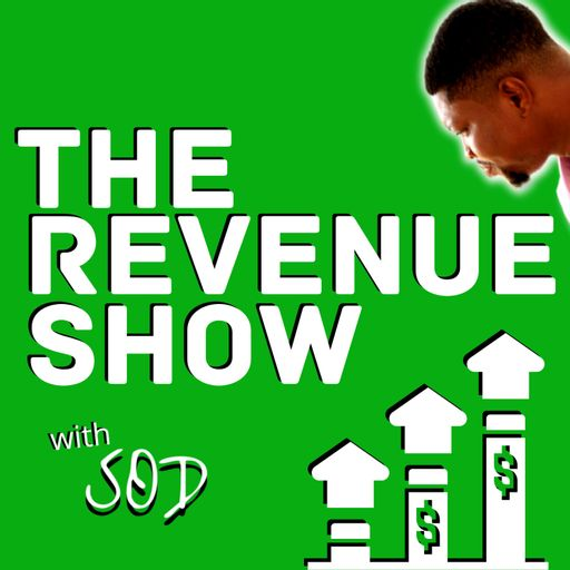 The Revenue Show with SOD