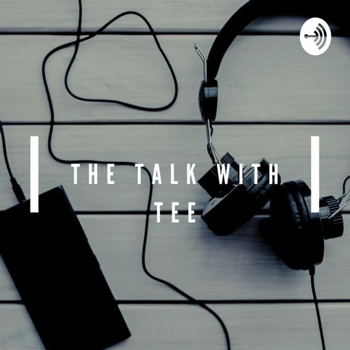 The Talk With Tee
