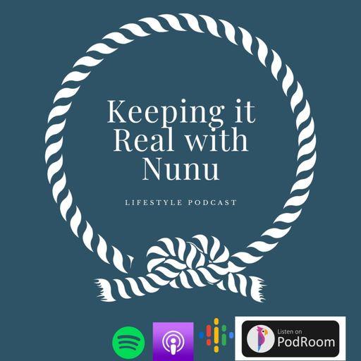 Keeping It Real With Nunu