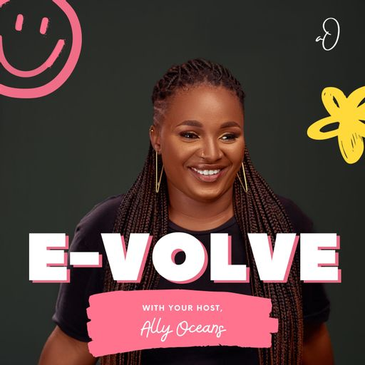 E-volve with Ally Oceans
