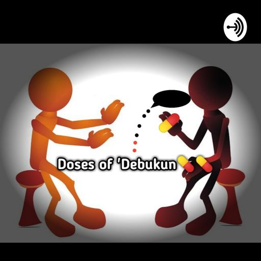 Doses of 'Debukun Podcast💊💊