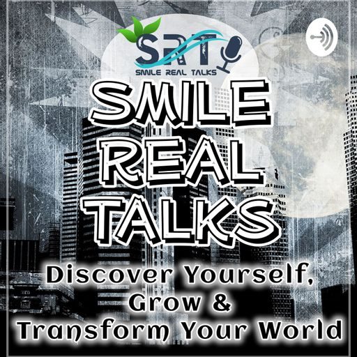 Smile Real Talks podcast