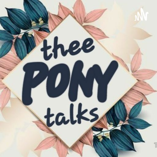 thee pony talks