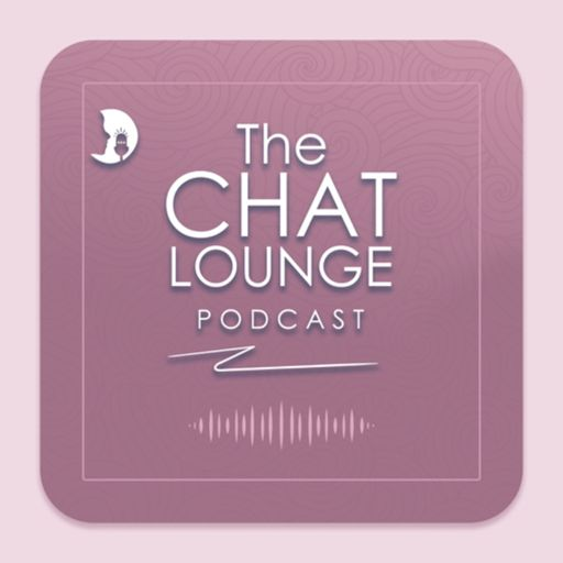 The chat Lounge Podcast