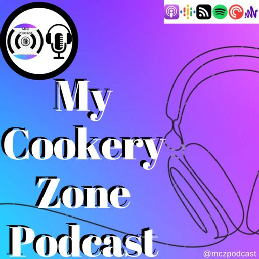 My Cookery Zone Podcast