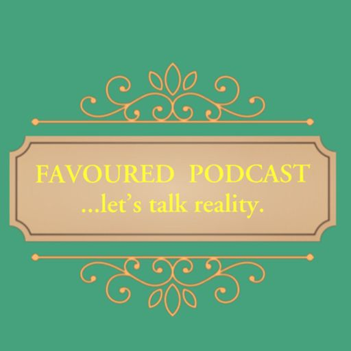 FAVOURED PODCAST