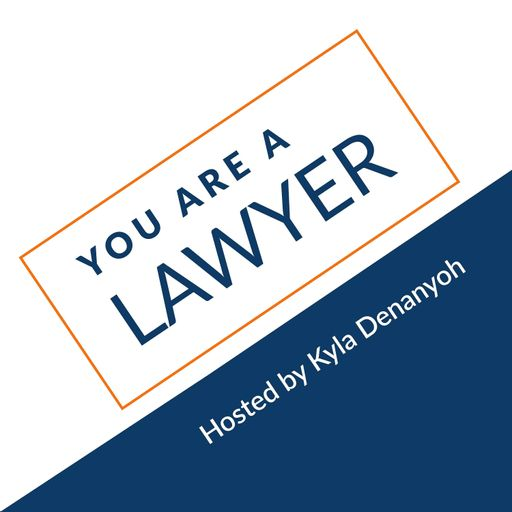 You Are A Lawyer Podcast