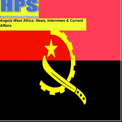 Angola West Africa: News, interviews and current affairs podcast