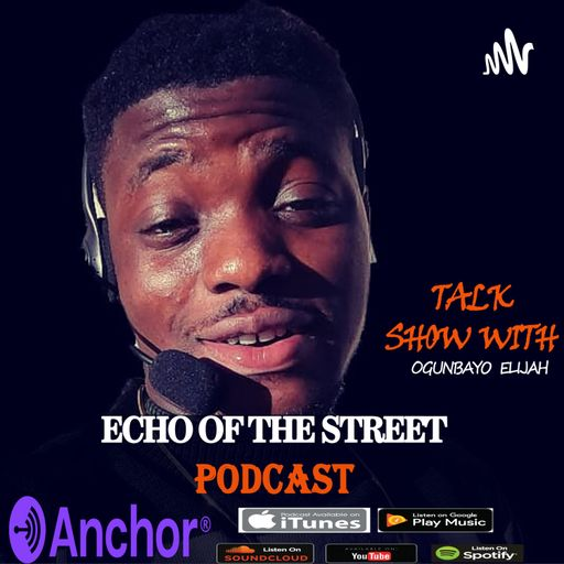 Echo Of the Street Podcast