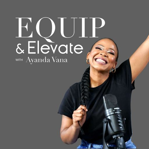 Equip and Elevate