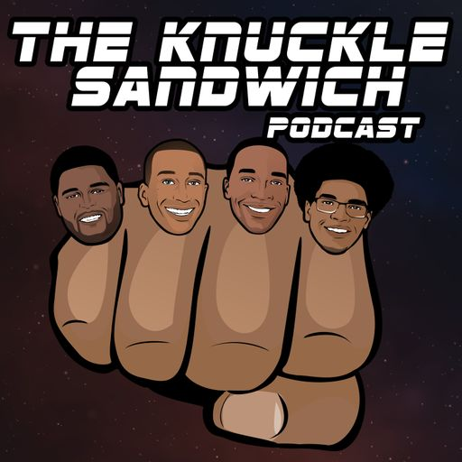 The Knuckle Sandwich Podcast