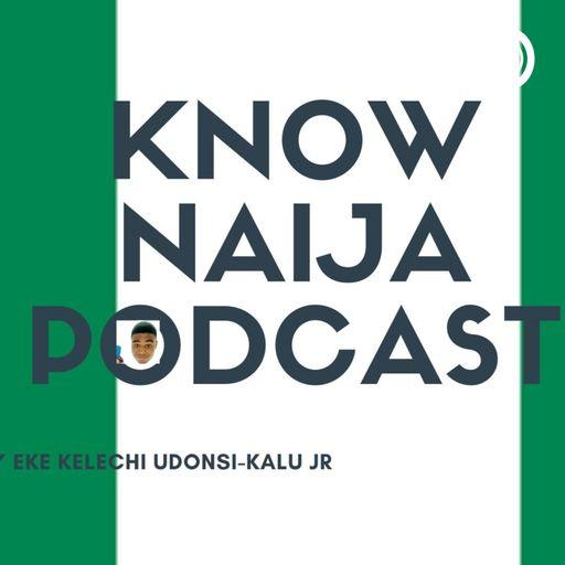 Know Naija(Nigeria) with Honorable