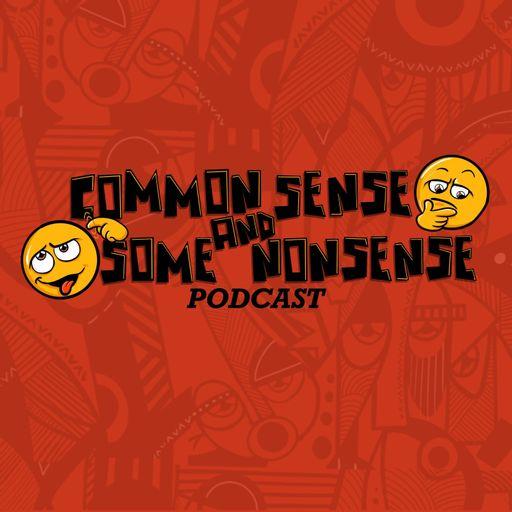 Common Sense & Some Nonsense