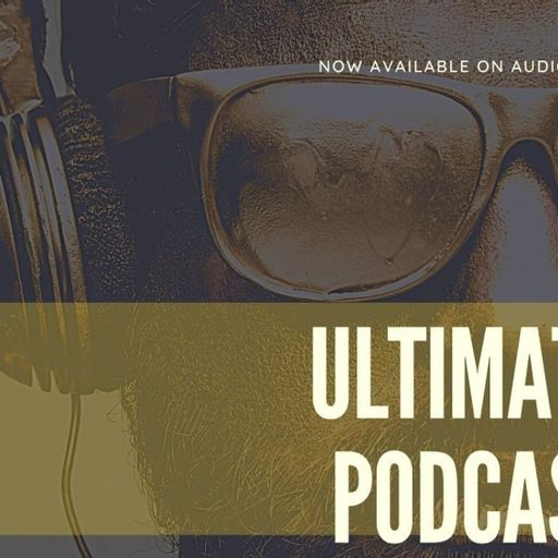 Ultimate Podcast