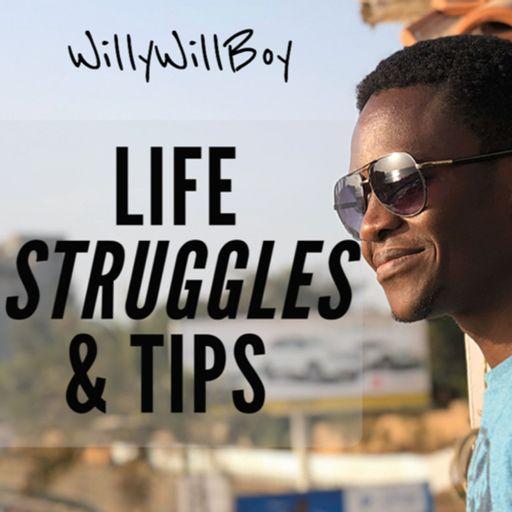 Life Struggles & Tips podcast