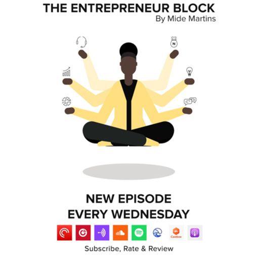The Entrepreneur Block podcast