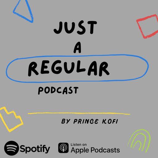 Just A Regular Podcast