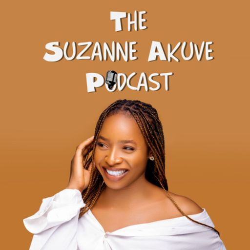 The Suzanne Akuve Podcast