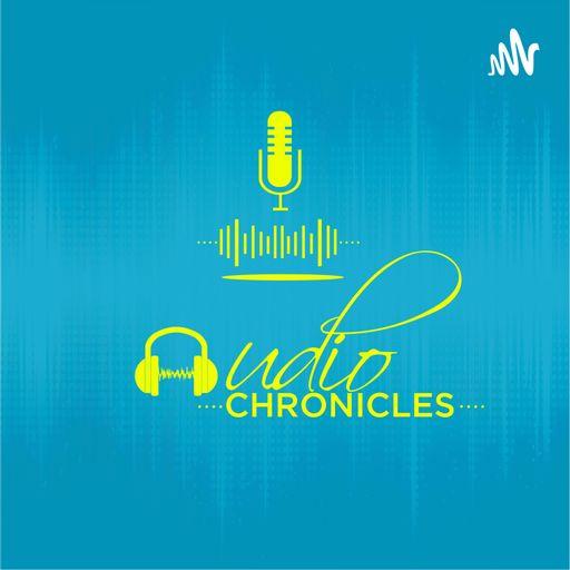 Audio Chronicles podcast